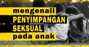 Penyimpangan Seksual Pada Anak